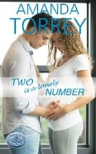 Two Is a Lonely Number ebook by Amanda Torrey