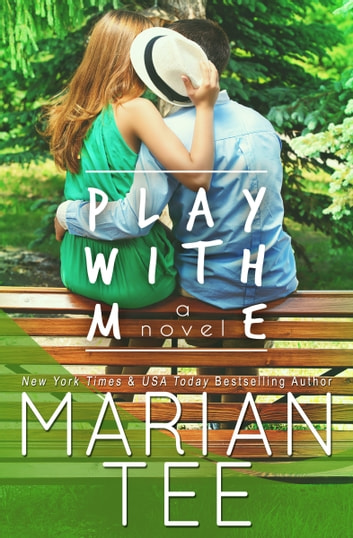 Play With Me ebook by Marian Tee