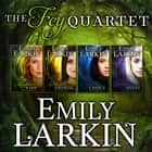 Fey Quartet, The - A 4-in-1 collection of romance novellas audiobook by