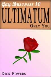 Ultimatum (Gay Business #10) ebook by Dick Powers