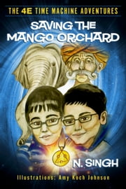 Saving the Mango Orchard ebook by N. Singh