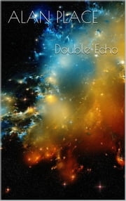 Double Echo - Forgestriker, #6 ebook by Alan Place