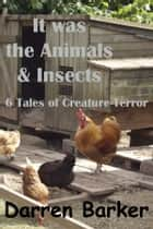 It was the Animals & Insects ebook by Darren Barker