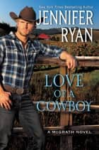 Love of a Cowboy ebook by Jennifer Ryan