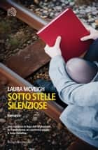Sotto stelle silenziose ebook by Laura Mcveigh