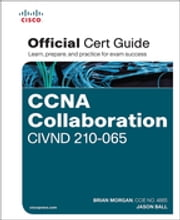 CCNA Collaboration CIVND 210-065 Official Cert Guide ebook by Brian Morgan,Jason Ball