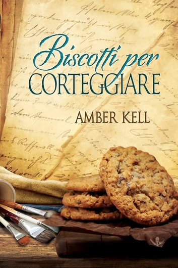 Biscotti per corteggiare ebook by Amber Kell