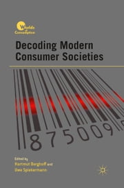 Decoding Modern Consumer Societies ebook by