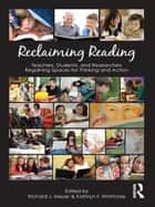 Reclaiming Reading ebook by Richard J. Meyer,Kathryn F. Whitmore