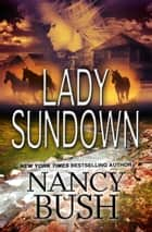 LADY SUNDOWN (Danner Series #1) ebook by Nancy Bush