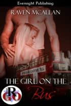 The Girl on the Bus ebook by Raven McAllan