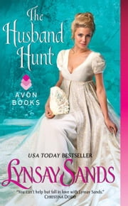 The Husband Hunt ebook by Lynsay Sands