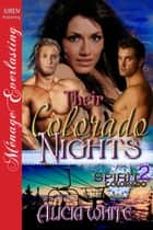 Their Colorado Nights ebook by Alicia White