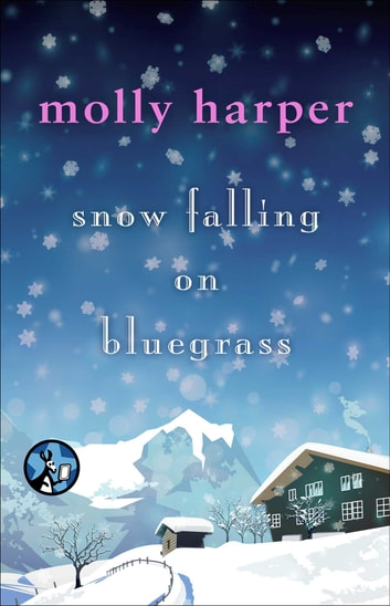 Snow Falling on Bluegrass ebook by Molly Harper
