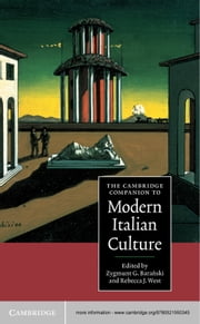 The Cambridge Companion to Modern Italian Culture ebook by Zygmunt G. Baranski,Rebecca J. West