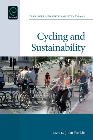 Cycling and Sustainability ebook by Stephen Ison,Jon Shaw