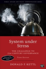 System under Stress - The Challenge to 21st Century Governance ebook by Donald F. (Francis) Kettl