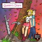 Queen's Diary - Diary of a Courageous Queen audiobook by Jeff Child