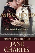 A Misguided Lord eBook par Jane Charles