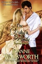 The Duke's Bride - Regency Brides, #1 ebook by Joanne Wadsworth