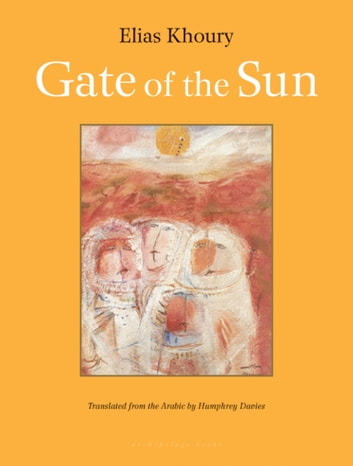 Gate of the Sun ebook by Elias Khoury