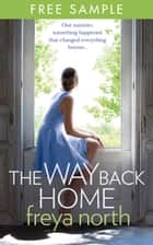 The Way Back Home: free sampler ebook by Freya North