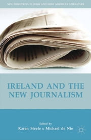 Ireland and the New Journalism ebook by