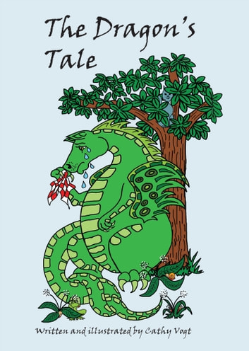 The Dragons Tale ebook by Cathy Vogt