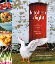 Kitchen of Light - The New Scandinavian Cooking ebook by Andreas Viestad,Mette Randem