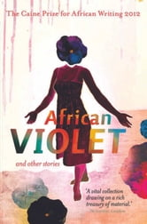 The Caine Prize for African Writing 2012 ebook by