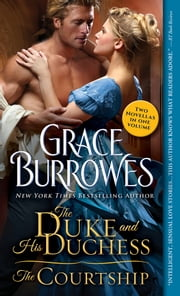 The Duke and His Duchess / The Courtship eBook by Grace Burrowes
