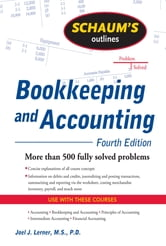 Schaum's Outline of Bookkeeping and Accounting, Fourth Edition ebook by Joel Lerner,Rajul Gokarn