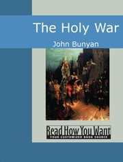 The Holy War ebook by John Bunyan