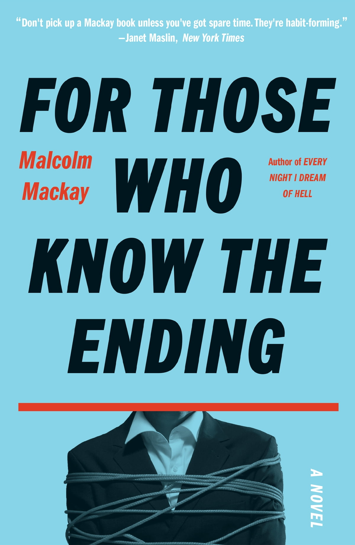 For Those Who Know the Ending eBook by Malcolm Mackay ...
