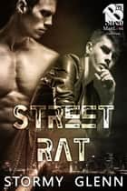 Street Rat ebook by Stormy Glenn