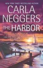 The Harbor ebook by Carla Neggers
