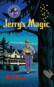 Jerry's Magic ebook by W. W. Rowe