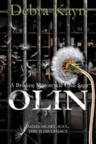 Olin - A Brikken Motorcycle Club Saga ebook by