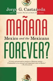 Manana Forever? ebook by Jorge G. Castañeda