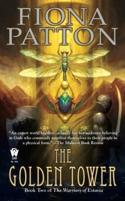 The Golden Tower - Book Two of The Warriors of Estavia ebook by Fiona Patton