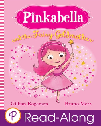 Pinkabella and the Fairy Goldmother ebook by Gillian Rogerson
