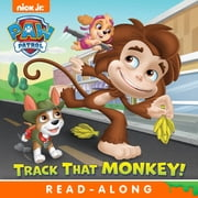 Track that Monkey! (PAW Patrol) ebook by Nickelodeon Publishing