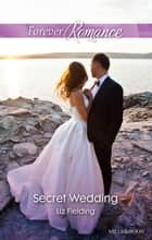 Secret Wedding ebook by Liz Fielding