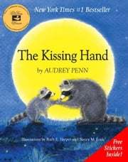 The Kissing Hand ebook by Audrey Penn,Ruth E. Harper,Nancy M. Leak