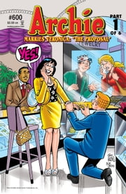 Archie #600 ebook by Michael Uslan,Stan Goldberg,Bob Smith,Jack Morelli,Glenn Whitmore