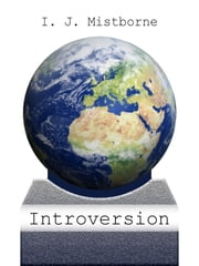 Introversion ebook by I. J. Mistborne