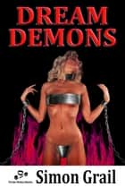 Dream Demons ebook by