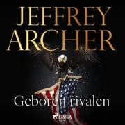 Geboren rivalen audiobook by Jeffrey Archer