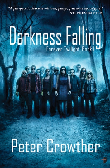 Darkness Falling ebook by Peter Crowther
