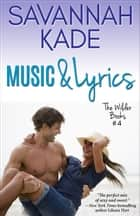 Music & Lyrics ebook by Savannah Kade